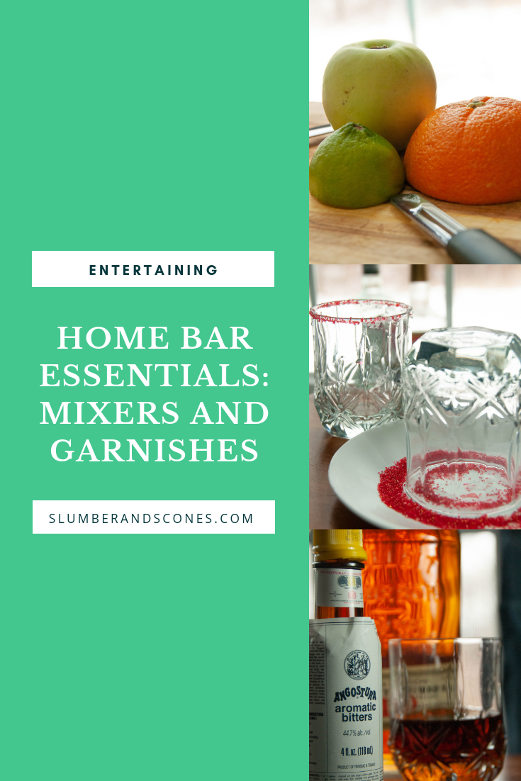 pinterest image for mixers and garnishes for a home bar