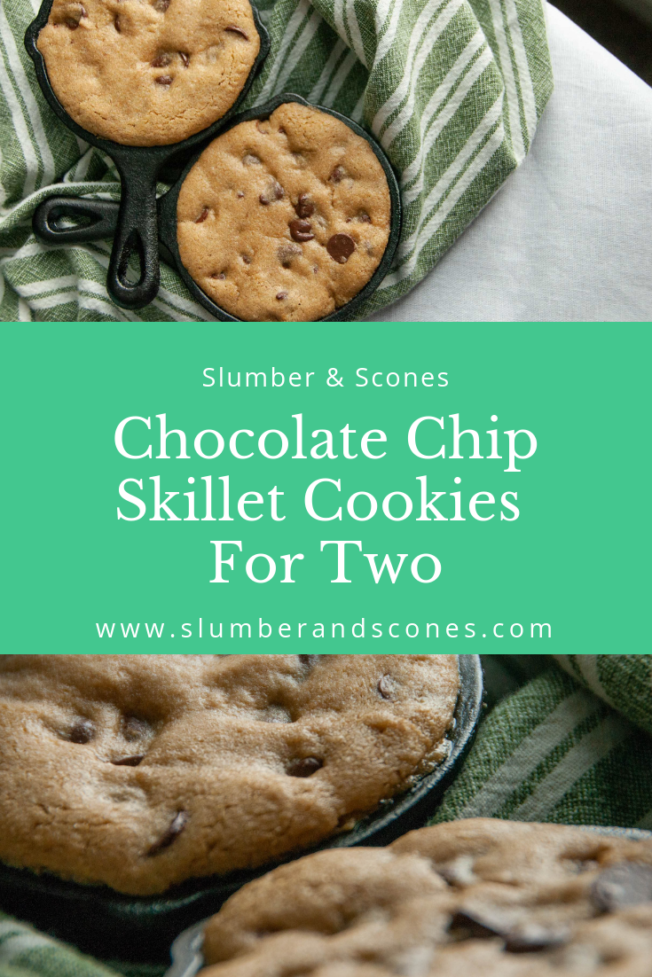 pinterest image for mini skillet chocolate chip cookies for two